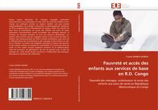 Portada del libro de Pauvreté et accès des enfants aux services de base en R.D. Congo