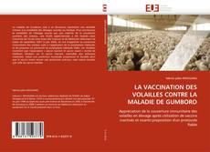 LA VACCINATION DES VOLAILLES CONTRE LA MALADIE DE GUMBORO的封面