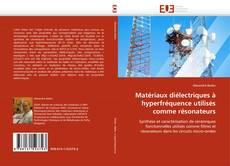 Обложка Matériaux diélectriques à hyperfréquence utilisés comme résonateurs