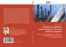 Bookcover of Réacteurs à agitation pneumatique et à base de venturi à émulsion