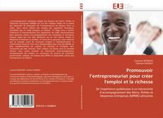 Bookcover of Promouvoir l'entrepreneuriat pour créer l'emploi et la richesse