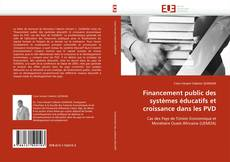 Bookcover of Financement public des systèmes éducatifs et croissance dans les PVD