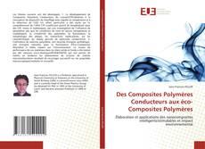 Portada del libro de Des Composites Polymères Conducteurs aux éco-Composites Polymères