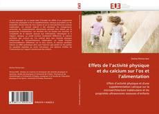Buchcover von Effets de l''activité physique et du calcium sur l''os et l''alimentation