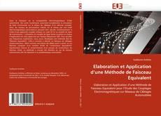 Couverture de Elaboration et Application d''une Méthode de Faisceau Equivalent