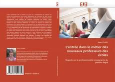 Capa do livro de L'entrée dans le métier des nouveaux professeurs des écoles