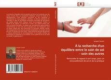 Buchcover von À la recherche d''un équilibre entre le soin de soi - soin des autres