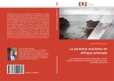 Bookcover of La piraterie maritime en Afrique orientale