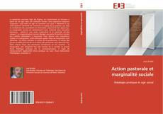 Bookcover of Action pastorale et marginalité sociale