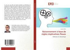 Bookcover of Raisonnement à base de règles implicatives floues