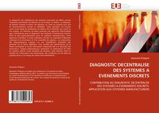 Capa do livro de DIAGNOSTIC DECENTRALISE DES SYSTEMES A EVENEMENTS DISCRETS
