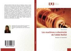 Borítókép a  Les machines à électricité de l'abbé Nollet - hoz