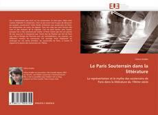 Couverture de Le Paris Souterrain dans la littérature