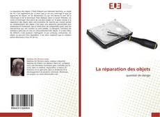 Bookcover of La réparation des objets