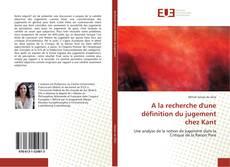 Bookcover of A la recherche d'une définition du jugement chez Kant