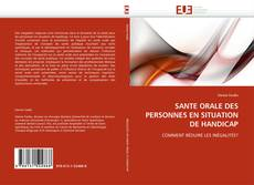 Bookcover of SANTE ORALE DES PERSONNES EN SITUATION DE HANDICAP