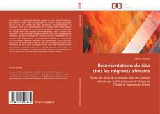 Bookcover of Représentations du sida chez les migrants africains