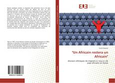 "Bookcover of ""Un Africain restera un Africain"""