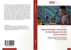 Bookcover of Apprentissage, interaction et développement des jeunes potiers