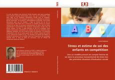 Couverture de Stress et estime de soi des enfants en compétition