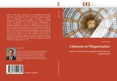 Bookcover of L'Homme et l'Organisation