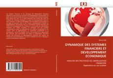 Bookcover of DYNAMIQUE DES SYSTEMES FINANCIERS ET DEVELOPPEMENT ECONOMIQUE