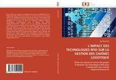 Bookcover of L'IMPACT DES TECHNOLOGIES RFID SUR LA GESTION DES CHAÎNES LOGISTIQUE