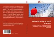Bookcover of Activité physique et santé en prison