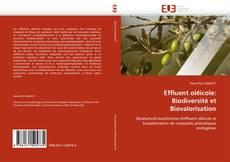 Couverture de Effluent oléicole: Biodiversité et Biovalorisation