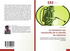 Bookcover of La résistance aux insecticides de la chenille du cotonnier