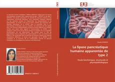 Bookcover of La lipase pancréatique humaine apparentée de type 2