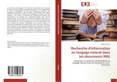 Copertina di Recherche d'information en langage naturel dans les documents XML