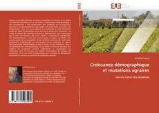 Copertina di Croissance démographique et mutations agraires