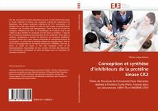 Portada del libro de Conception et synthèse d''inhibiteurs de la protéine kinase CK2