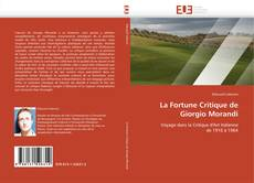 Couverture de La Fortune Critique de Giorgio Morandi