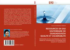 Portada del libro de RESSOURCES EN EAU SOUTERRAINE DE OUAGADOUGOU QUALITE ET VULNERABLITE
