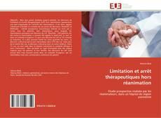 Bookcover of Limitation et arrêt thérapeutiques hors réanimation