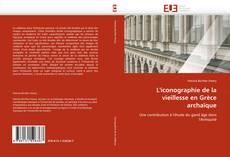 L''iconographie de la vieillesse en Grèce archaïque的封面