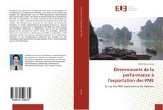 Couverture de Déterminants de la performance à l'exportation des PME
