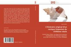Bookcover of L'itinéraire original d'un cacique hispanisé du XVIIIème siècle