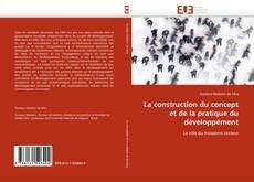 Portada del libro de La construction du concept et de la pratique du développément