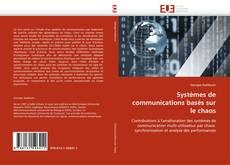 Copertina di Systèmes de communications basés sur le chaos