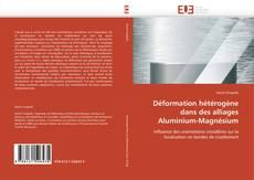 Обложка Déformation hétérogène dans des alliages Aluminium-Magnésium