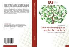 Capa do livro de Cadre méthodologique de gestion du cycle de vie