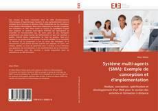 Bookcover of Système multi-agents (SMA): Exemple de conception et d'implementation
