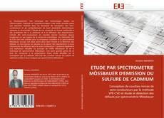 Copertina di ETUDE PAR SPECTROMETRIE MÖSSBAUER D''EMISSION DU SULFURE DE CADMIUM