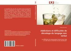 Couverture de Addictions et difficultés de décodage du langage non verbal
