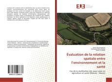 Borítókép a  Évaluation de la relation spatiale entre l'environnement et la santé - hoz