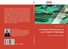 Portada del libro de Le Docteur Bretonneau vu par Cloquet et Béranger