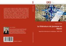 Bookcover of La littérature de jeunesse au Maroc